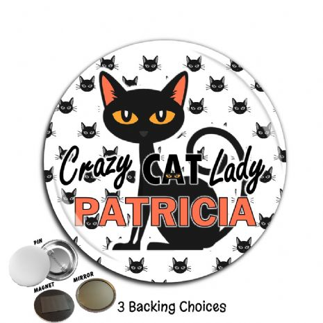 Large 75mm Crazy Cat Lady Personalised Badge N17